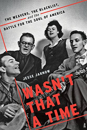 WASN'T THAT A TIME, by JESSE JARNOW